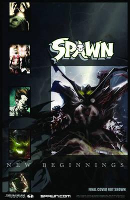 Spawn: New Beginnings Volume 1 (Paperback)