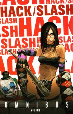 Hack/Slash Omnibus Volume 1 (Third Printing) (Paperback)