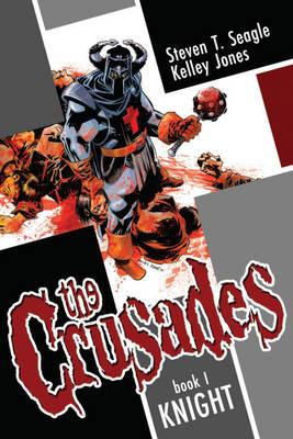 The Crusades Volume 1: Knight (Hardback)