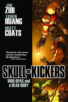 Skullkickers Volume 1: 1000 Opas and a Dead Body TP (Paperback)