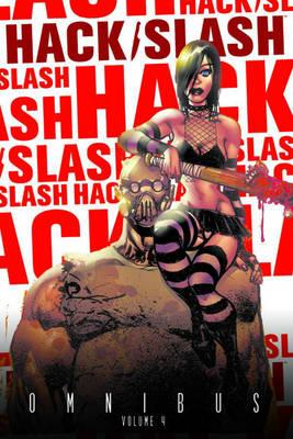 Hack/Slash Omnibus Volume 4 (Paperback)