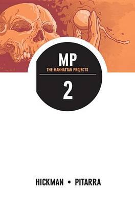 The Manhattan Projects Volume 2 (Paperback)