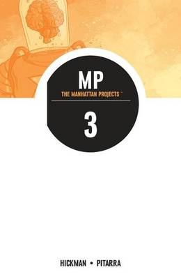 The Manhattan Projects Volume 3 (Paperback)