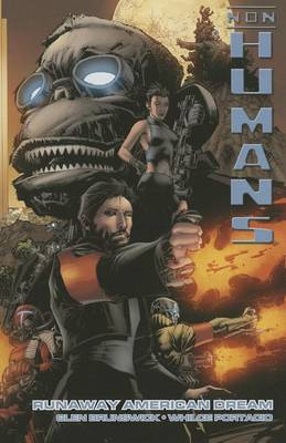 Non-Humans Volume 1: Runaway American Dream TP (Paperback)