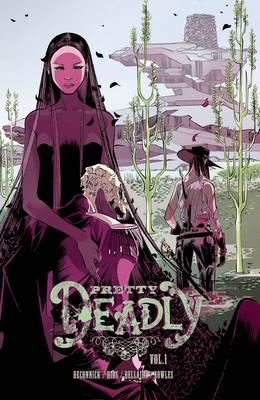 Pretty Deadly Volume 1: The Shrike (Paperback)