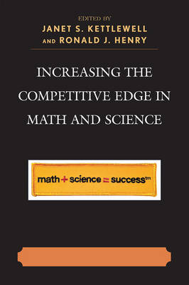 Increasing the Competitive Edge in Math and Science (Hardback)