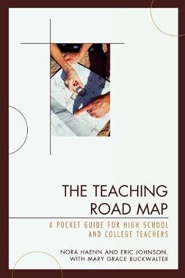 The Teaching Road Map: A Pocket Guide for High School and College Teachers (Paperback)