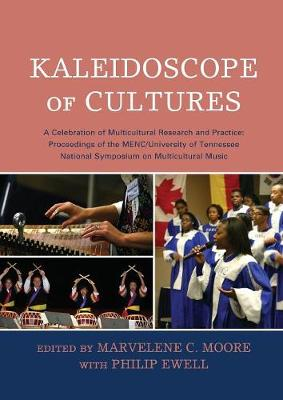 Kaleidoscope of Cultures: A Celebration of Multicultural Research and Practice (Paperback)