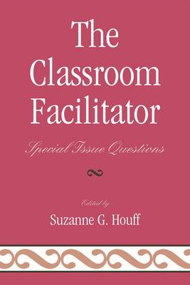 The Classroom Facilitator: Special Issue Questions (Paperback)