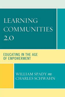 Learning Communities 2.0: Educating in the Age of Empowerment (Paperback)