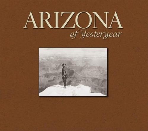 Arizona of Yesteryear (Hardback)