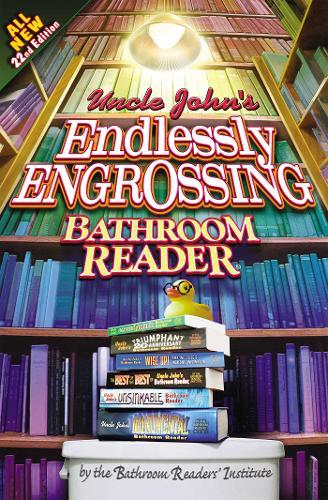 Uncle John's Endlessly Engrossing Bathroom Reader - Uncle John's Bathroom Readers (Paperback)