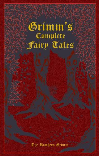 Grimm's Complete Fairy Tales - Leather-bound Classics (Leather / fine binding)