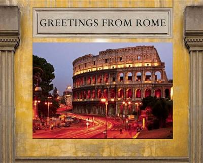 Greetings from Rome - Greetings From... (Thunder Bay Press) (Hardback)