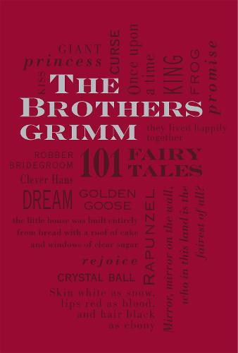 The Brothers Grimm: 101 Fairy Tales - Word Cloud Classics 1 (Paperback)