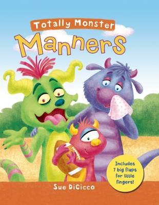 Totally Monster: Manners - Totally Monsters (Hardback)