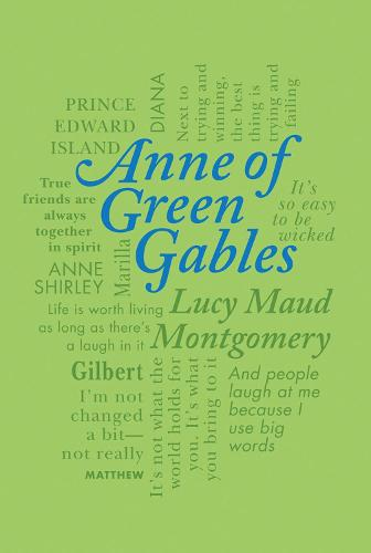 Anne of Green Gables - Word Cloud Classics (Paperback)