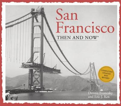 San Francisco Then and Now - Then & Now (Thunder Bay Press) (Paperback)