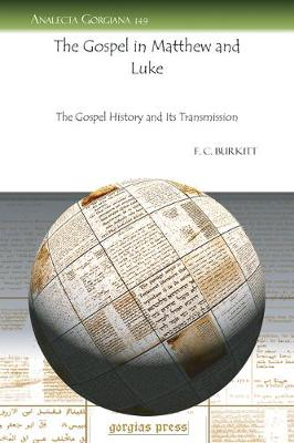 The Gospel in Matthew and Luke: The Gospel History and Its Transmission (Paperback)
