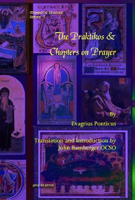 The Praktikos and Chapters on Prayer (Hardback)
