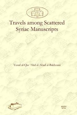 Travels Among Scattered Syriac Manuscripts (Hardback)