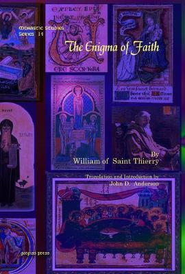 The Enigma of Faith - Monastic Studies Series 14 (Hardback)