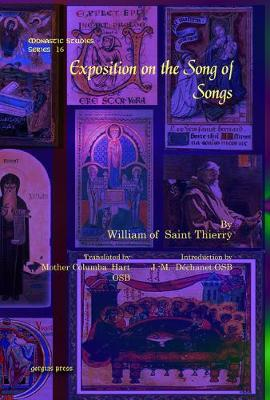 Exposition on the Song of Songs - Monastic Studies Series 16 (Hardback)