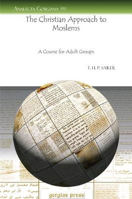 The Christian Approach to Moslems (Paperback)