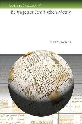 Beitrage zur Semitischen Metrik - Analecta Gorgiana 193 (Paperback)