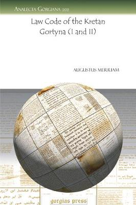 Law Code of the Kretan Gortyna (I and II) (Paperback)