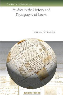 Studies in the History and Topography of Locris. (Paperback)