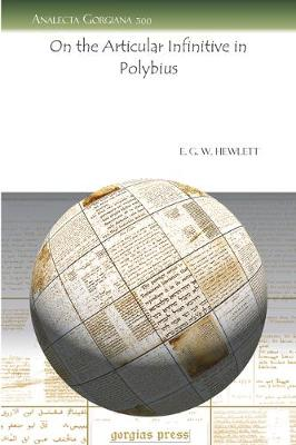 On the Articular Infinitive in Polybius (Paperback)