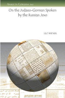 On the Judaeo-German Spoken by the Russian Jews (Paperback)
