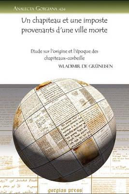 Un Chapiteau Et Une Imposte Provenants D'Une Ville Morte (Paperback)
