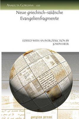 Neue Griechisch-saidische Evangelienfragmente (Paperback)