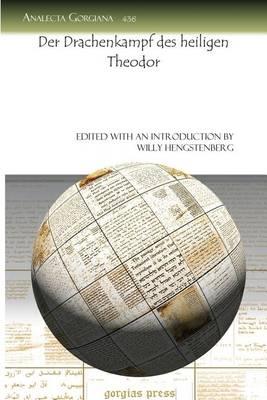 Der Drachenkampf Des Heiligen Theodor (Paperback)