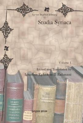 Studia Syriaca (Vol 1-5) (Hardback)