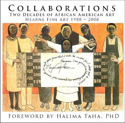 Collaborations: Two Decades of African American Art - Hearne Fine Art, 1988-2008 (Hardback)