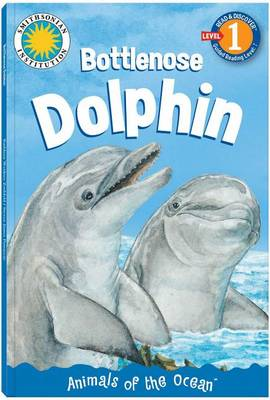 Hello, Dolphin!: A Story of a Bottlenose Dolphin - Read & Discover - Level 1 (Paperback)