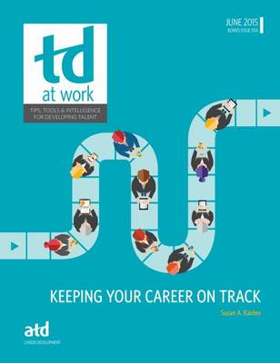 Keeping Your Career on Track - TD at Work (formerly Infoline) (Paperback)