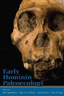 Early Hominin Paleoecology (Hardback)