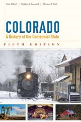 Colorado: A History of the Centennial State, Fifth Edition (Paperback)
