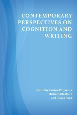 Contemporary Perspectives on Cognition and Writing (Paperback)