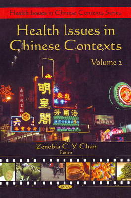 Health Issues in Chinese Contexts: Volume 2 (Hardback)