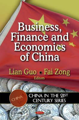 Business, Finance & Economics of China (Hardback)