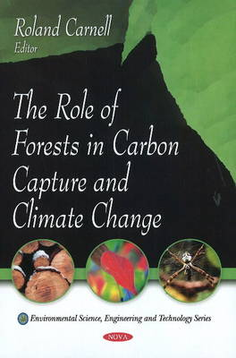 Role of Forests in Carbon Capture & Climate Change (Paperback)