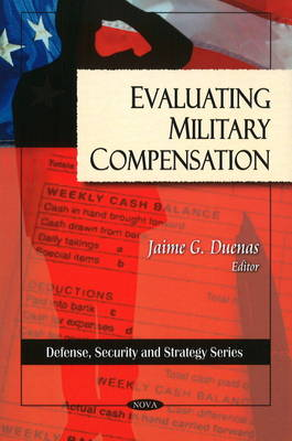 Evaluting Military Compensation (Paperback)