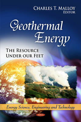 Geothermal Energy: The Resource Under Our Feet (Hardback)