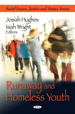 Runaway & Homeless Youth (Hardback)