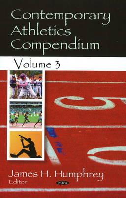 Contemporary Athletics Compendium: Volume 3 (Hardback)